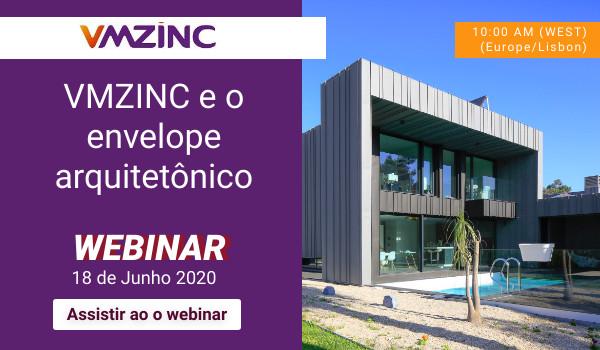 WEBINAR>> VMZINC e o envelope arquitetônico – VMZINC y la envolvente arquitectónica