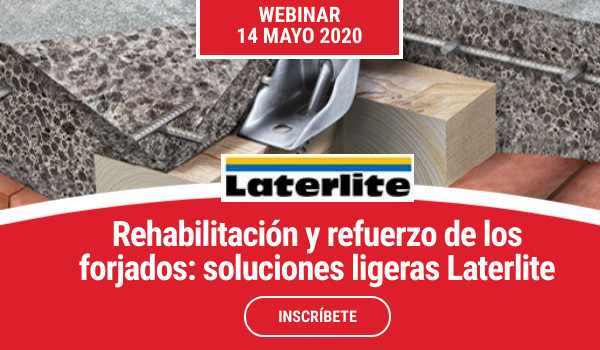 WEBINAR >> REHABILITACIÓN Y REFUERZO DE FORJADOS. Soluciones ligeras Laterlite