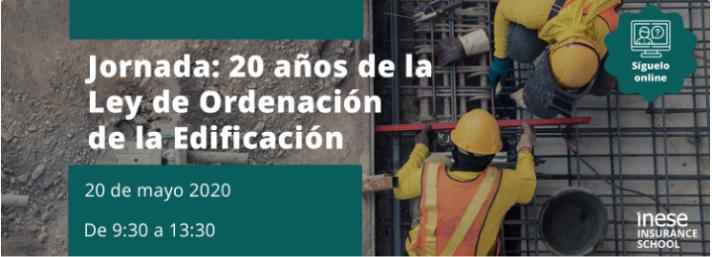 WEBINAR>> Jornada: 20 años de la Ley de Ordenación de la Edificación