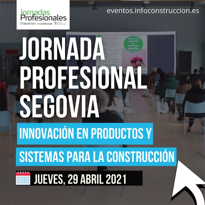 2021 SEGOVIA:  Innovación en productos y sistemas para la construcción