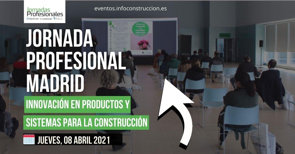 2021 MADRID:  Innovación en productos y sistemas para la construcción1